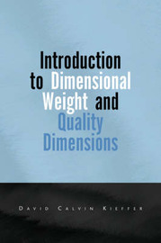 Introduction to Dimensional Weight by David Calvin Kieffer image