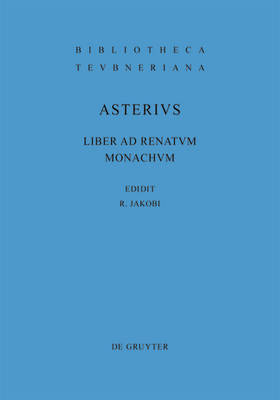 Liber Ad Renatum Monachum by Asterius image