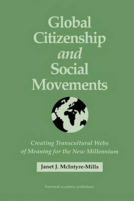 Global Citizenship and Social Movements by Janet McIntyre