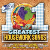 101 Greatest Housework Songs by Various Artists
