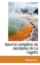 Oeuvres Compltes de Mesdames de La Fayette by * Anonymous image