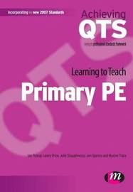 Learning to Teach Primary PE by Ian Pickup