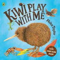 Kiwi Play with Me by Helen Taylor