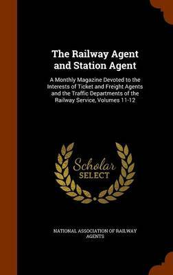 The Railway Agent and Station Agent