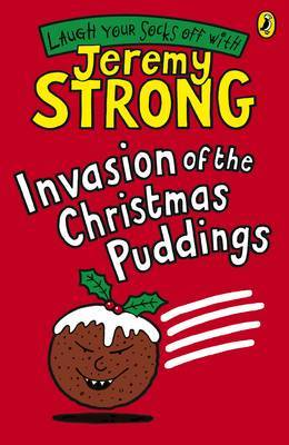 Invasion of the Christmas Puddings by Jeremy Strong image