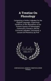 A Treatise on Phonology by John McLean