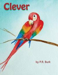 Clever by Penny Ross Burk
