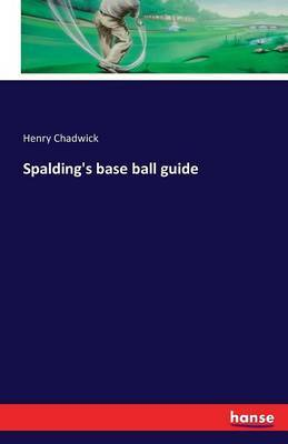 Spalding's Base Ball Guide by Henry Chadwick image
