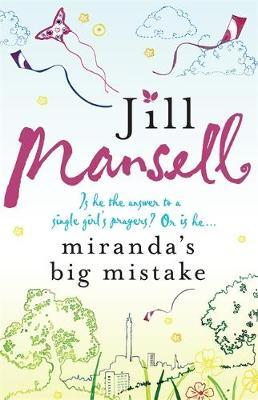 Miranda's Big Mistake by Jill Mansell