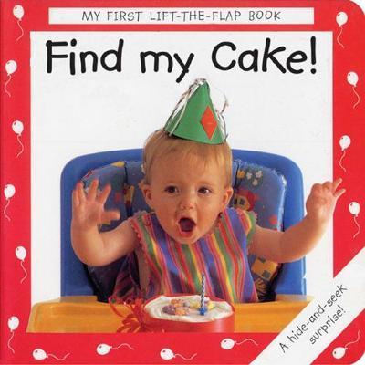 Find My Cake! by Debbie MacKinnon