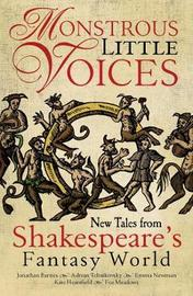 Monstrous Little Voices by Adrian Tchaikovsky
