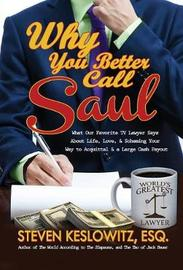 Why You Better Call Saul by Steven Keslowitz image