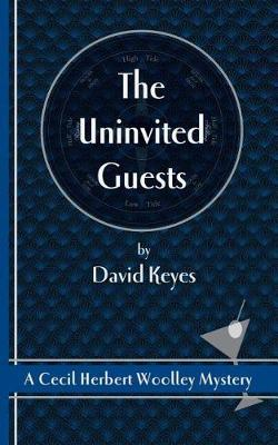 The Uninvited Guests by David Keyes