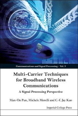 Multi-carrier Techniques For Broadband Wireless Communications: A Signal Processing Perspective by C.-C.Jay Kuo image