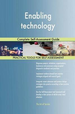Enabling Technology Complete Self-Assessment Guide by Gerardus Blokdyk image