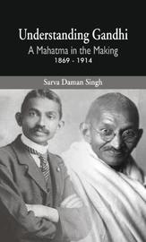 Understanding Gandhi by Sarva Daman Singh image