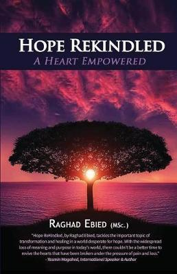 Hope Rekindled by Raghad Ebied