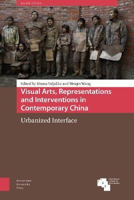 Visual Arts, Representations and Interventions in Contemporary China image