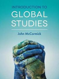 Introduction to Global Studies by John McCormick