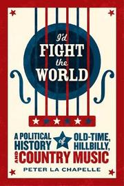 I'd Fight the World by Peter La Chapelle