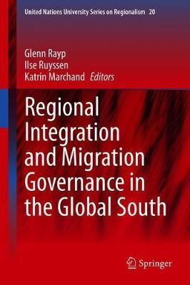 Regional Integration and Migration Governance in the Global South