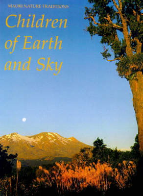 Children of Earth and Sky: Maori Nature Tales by Pita Graham image