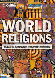 World Religions: The Esential Reference Guide to the World's Major Faiths image