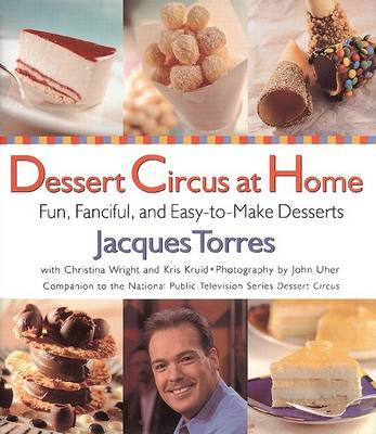 Dessert Circus at Home by Jacques Torres image