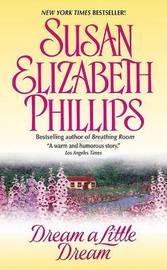 Dream A Little Dream by Susan Elizabeth Phillips