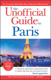 The Unofficial Guide to Paris by David Applefield image