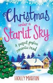 Christmas Under a Starlit Sky by Holly Martin