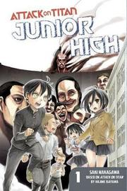 Attack on Titan: Junior High 1 by Hajime Isayama