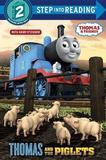 Thomas and the Piglets (Thomas & Friends) by Random House