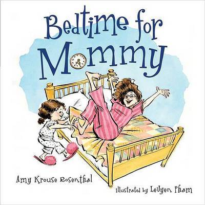 Bedtime for Mommy by Amy Krouse Rosenthal image