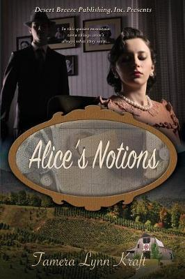 Alice's Notions by Tamera Lynn Kraft image