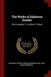 The Works of Alphonse Daudet by Alphonse Daudet image