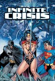Infinite Crisis Omnibus by G Johns