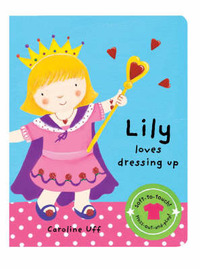 We Love Dressing Up: Lily Loves Dressing Up image