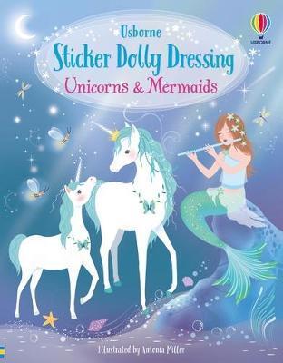Unicorns and Mermaids by Fiona Watt