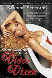 Confessions of a Video Vixen by Karrine Steffans image