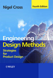 Engineering Design Methods by Nigel Cross