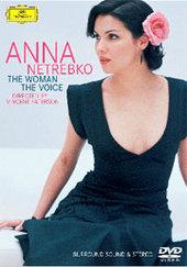 Netrebko, Anna - The Woman, The Voice on DVD