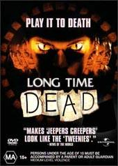 Long Time Dead on DVD