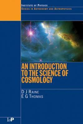 An Introduction to the Science of Cosmology by Derek Raine image