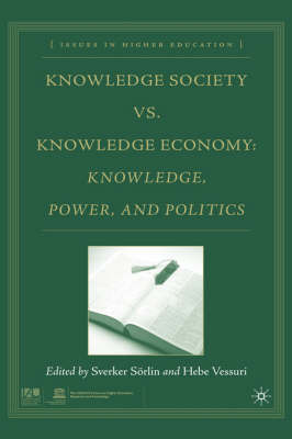 Knowledge Society vs. Knowledge Economy