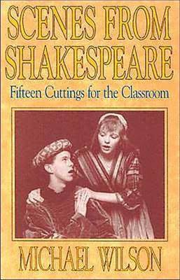 Scenes from Shakespeare by . Wilson
