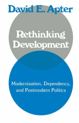 Rethinking Development by David Apter