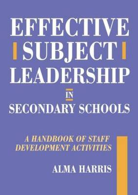 Effective Subject Leadership in Secondary Schools by Alma Harris image