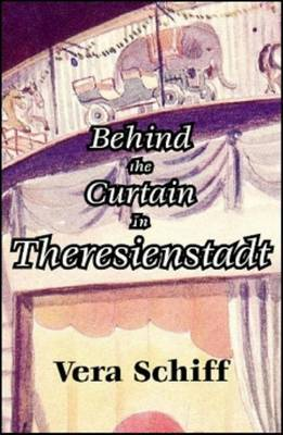 Behind the Curtain in Theresienstadt by Vera Schiff image