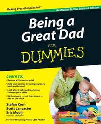 Being a Great Dad For Dummies by Stefan Korn